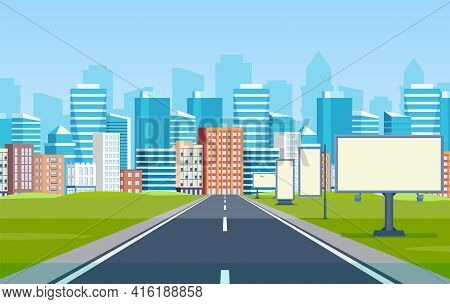 Road Way To City Buildings On Horizon. Highway Cityscape, Modern Big Skyscrapers Town Far Away Ahead