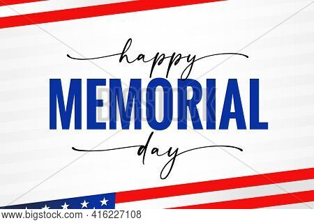 Happy Memorial Day Usa, Light Stripes, Flag And Quote Calligraphy. Celebration Design For American H