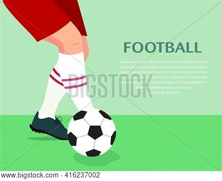 Banner Of Soccer Concept, Kicking Ball. Illustration Of Football Player Playing Ball. Soccer Player
