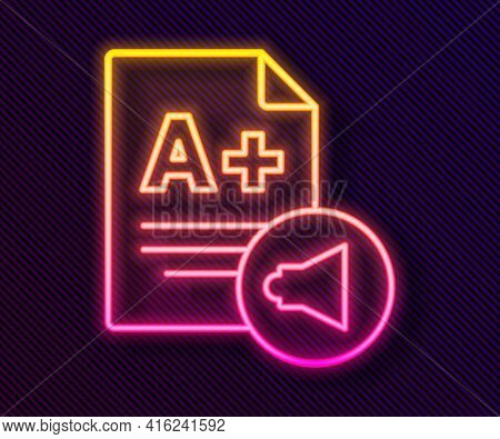 Glowing Neon Line Exam Sheet With A Plus Grade Icon Isolated On Black Background. Test Paper, Exam,