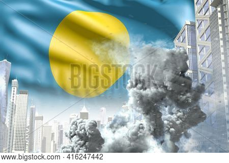 Big Smoke Column In The Modern City - Concept Of Industrial Disaster Or Terrorist Act On Palau Flag