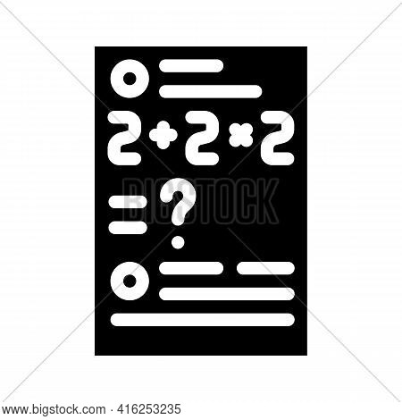 Math Problems Glyph Icon Vector. Math Problems Sign. Isolated Contour Symbol Black Illustration