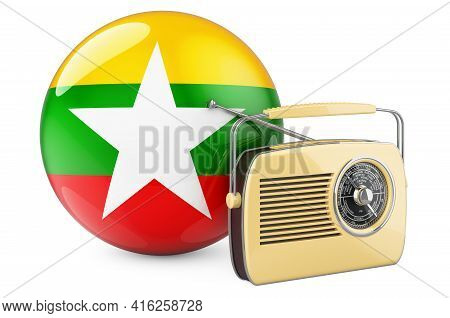 Radio Broadcasting In Myanmar Concept. Radio Receiver With Myanmar Flag. 3d Rendering Isolated On Wh
