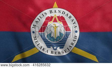 Melaka City, Malaysia Flag Waving In The Wind. 3d Illustration.