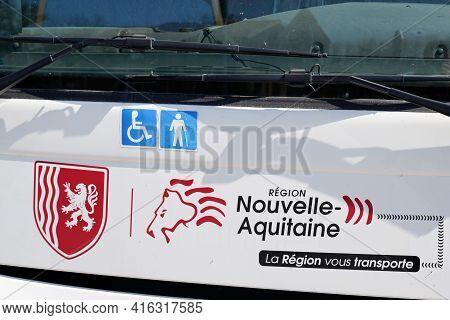 Bordeaux , Aquitaine France - 04 07 2021 : Nouvelle Aqutaine Sign Text And Logo On Front Bus Regiona
