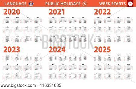 2020-2025 Year Calendar In Serbian Language, Week Starts From Sunday. Vector Calendar.