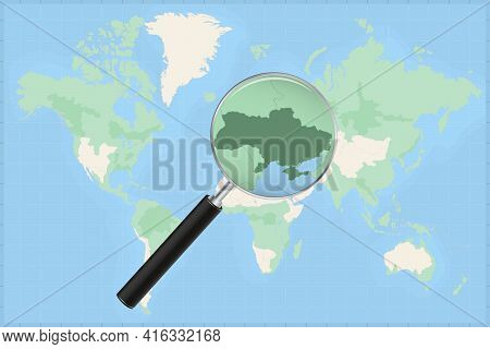 Map Of The World With A Magnifying Glass On A Map Of Ukraine Detailed Map Of Ukraine And Neighboring