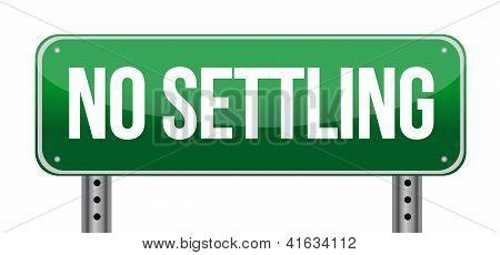 No Settling Green Road Sign