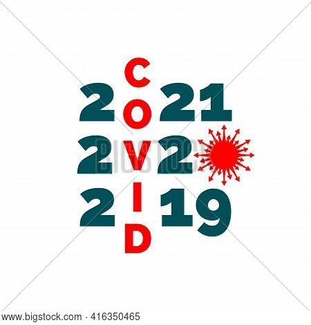Illustration Of Stained Coronavirus Shape With Text. World Epidemic Danger. Science Concept. Pandemi