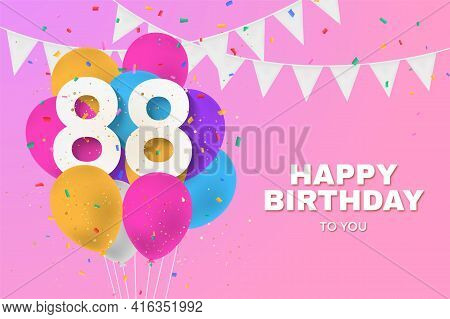 Happy 88th Birthday Balloons Greeting Card Background. 88 Years Anniversary. 88th Celebrating With C