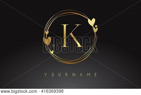 Letter K Logo With Golden Circle Frames And Golden Hearts. Luxury Vector Illustration With Letter K
