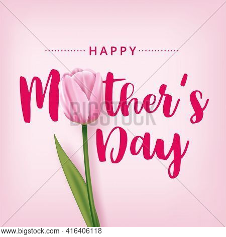 Happy Mother's Day Card With Pink Tulip On A Pink Background