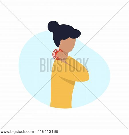 The Woman Has A Sore Neck. Vector Illustration In A Flat Style. Diseases Of The Neck, Back And Joint