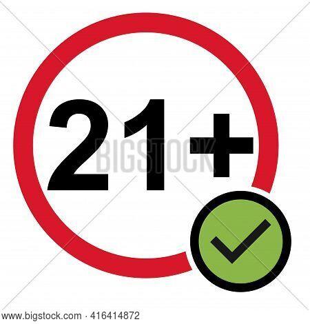 21 Do S Restriction Flat Sign Isolated On White Background. Age Limit Symbol. No Under Twenty One Ye