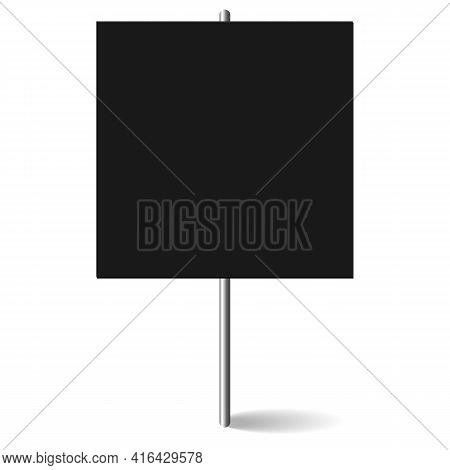 Black Square Blank Banner Mock Up On Metal Stick. Protest Placard, Public Transparency With Metal Ho