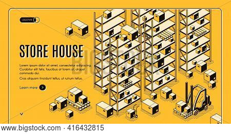 Commercial Storehouse Service Isometric Vector Isometric Vector Web Banner. Forklift Carrying Boxes