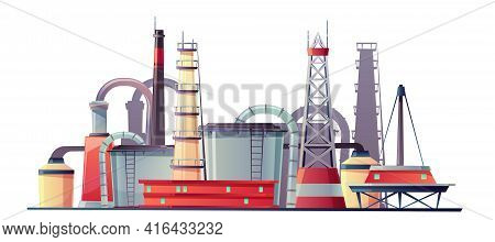 Vector Fuel Industry Refinery Plant, Metal Pipes And Tower For Extraction Gas. Cartoon Offshore Crud