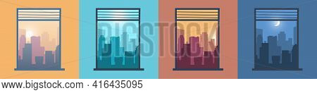 Landscape In Window. City View From Home. Morning Or Evening Cityscapes Set. Scenery At Different Da