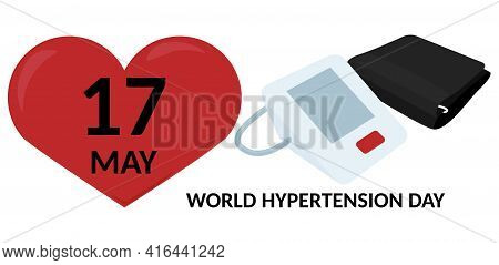 World Hypertension Day, 17th May. Blood Pressure Control Concept. Vector Illustration Isolated On Wh