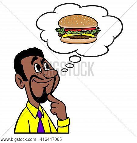 Man Thinking About A Hamburger - A Cartoon Illustration Of A Man Thinking About A Hamburger For Lunc