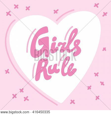 Girls Rule. Hand Drawn Blue Calligraphy Girly Lettering Banner On Orange Background. Good For Tee, P