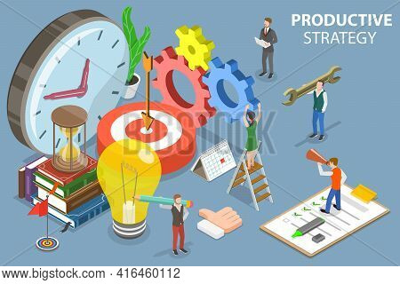 3d Isometric Flat Vector Conceptual Illustration Of Productive Strategy.