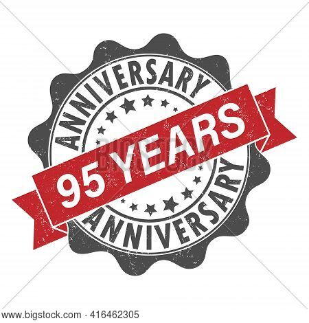 Stamp Impression With The Inscription 95 Years Anniversary. Old Worn Vintage Stamp. Stock Vector Ill