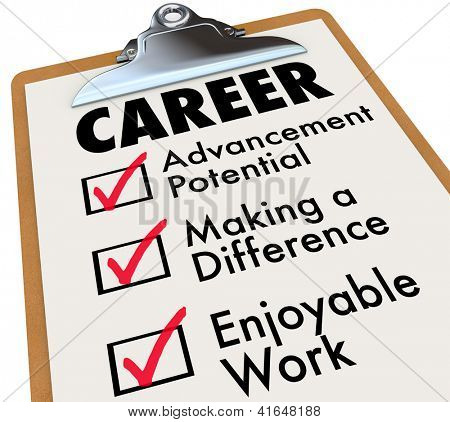 A checklist on a wooden clipboard with the word Career and the top priorities for your to achieve in your profession: Advancement Potential, Making a Difference and Enjoyable Work