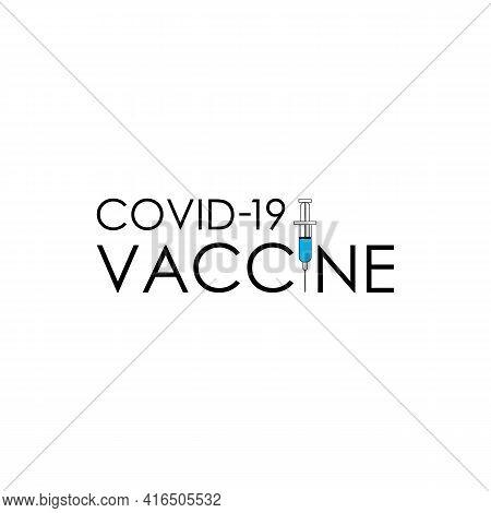 Illustration Vector Graphic Of Covid Vaccine Text Logo