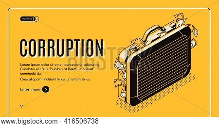 Corruption Isometric Web Banner With Suitcase Full Of Criminal Money Line Art Illustration. State Of