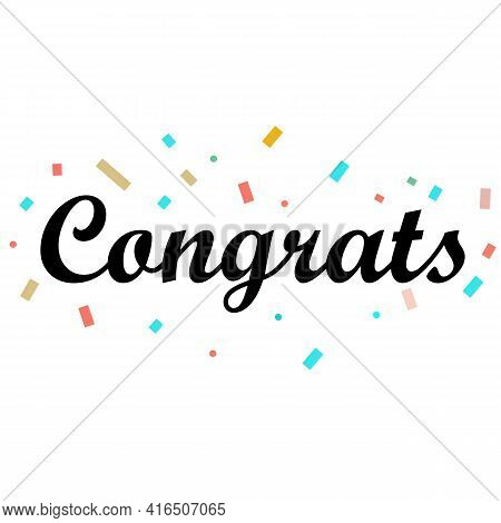 Congrats Letter On White Background. Congrats Lettering Text. Congrats Calligraphy Lettering. Templa