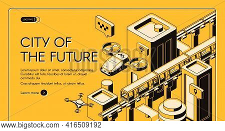 City Of Future Isometric Vector Web Banner, Landing Page Template. Flying Taxi Copter, Delivery Dron