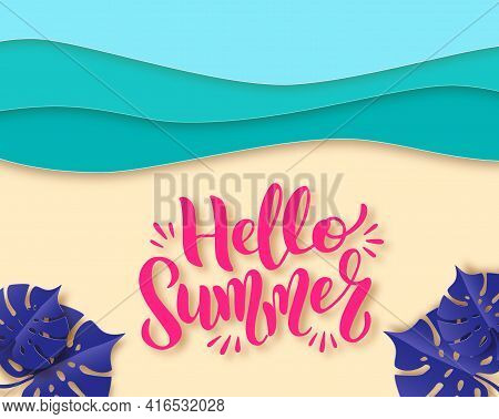 Hello Summer Banner, Blue Sea And Beach Summer Background With Lettering, Curve Paper Waves And Seac