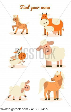 Educational Children Game-find Your Mother. Sheep, Horse, Cow, Lamb, Foal, Calf On A White Isolated