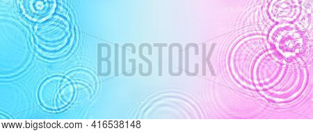 Neon Water Surface With Droplets, Banner. Blue And Pink Water With Ripple Effect, Top View, Copy Spa