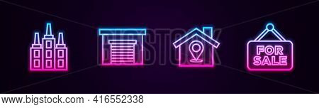 Set Line Skyscraper, Garage, Location With House And Hanging Sign For Sale. Glowing Neon Icon. Vecto