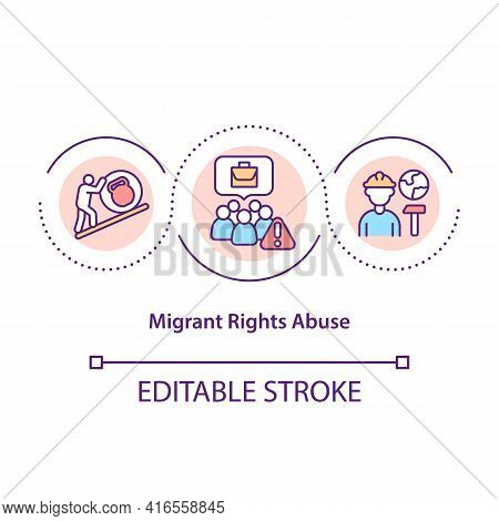 Migrant Rights Abuse Concept Icon. Foreigner Unfair Treatment. Immigrant Workers Discrimination Idea