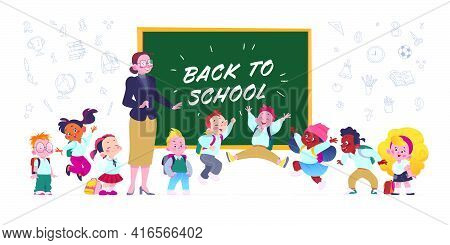 Back To School Illustration With Happy School Kids Jumping At The Blackboard And Lady Teacher Standi