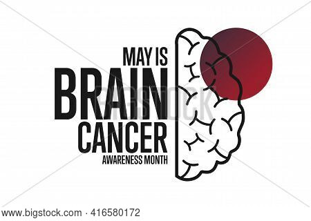 May Is Brain Cancer Awareness Month. Holiday Concept. Template For Background, Banner, Card, Poster