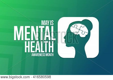 May Is Mental Health Awareness Month. Holiday Concept. Template For Background, Banner, Card, Poster