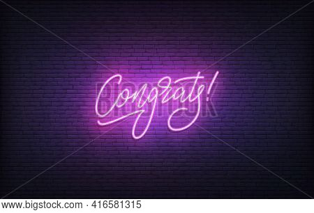 Congrats Neon Sign. Glowing Neon Lettering Congratulations Template