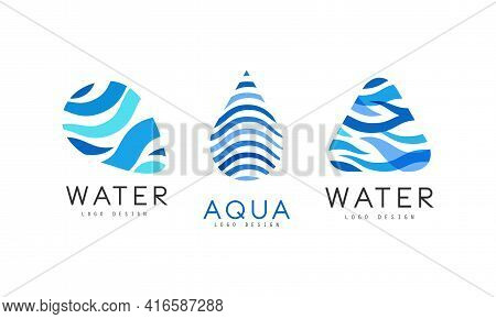 Water Logo Design Set, Aqua Blue Badges, Natural Mineral Aqua Labels Vector Illustration