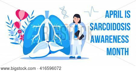 Sarcoidosis Awareness Month Concept Vector. Medical Event Is Observed Each Year During April. Sarcoi