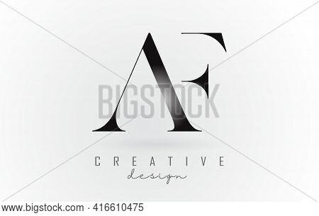 Af A F Letter Design Logo Logotype Concept With Serif Font And Elegant Style. Vector Illustration Ic