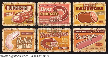 Sausages, Butcher Shop Food Products Metal Rusty Plates, Vector Meat Delicatessen. Sausages Assortme