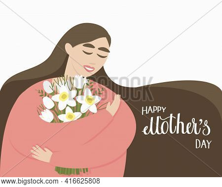 Mom With A Bouquet Of Flowers. The Woman Was Presented With A Bouquet For Mother's Day. Lettering Ha