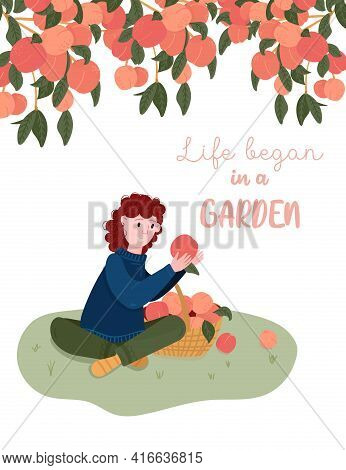 Life Began In A Garden Quote. Greeting Card With Garden Quotation. Woman Pick Fruits In Basket. Gard
