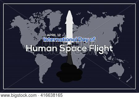 International Day Of Human Space Flight Vector. Map And Spaceship Icon Vector Isolated On A Dark Blu