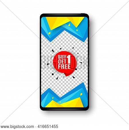 Buy 1 Get 1 Free Sticker. Phone Mockup Vector Banner. Discount Banner Tag. Coupon Icon. Social Story