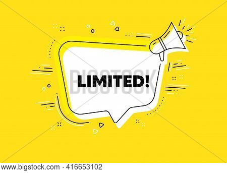 Limited Symbol. Megaphone Yellow Vector Banner. Special Offer Sign. Sale. Thought Speech Bubble With